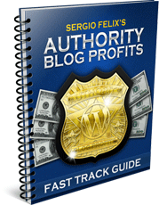 Authority Blog Profits Fast Track Guide